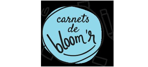 Carnets de Bloomr